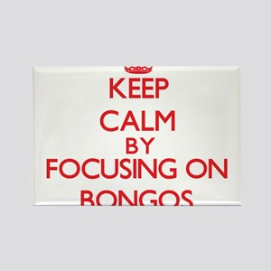 Keep calm by focusing on Bongos Magnets
