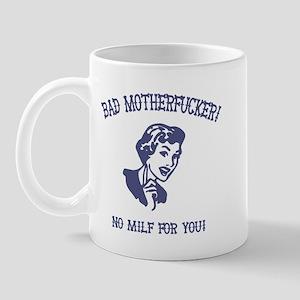 Bad MF'er! Mug