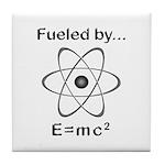 Fueled by E=mc2 Tile Coaster