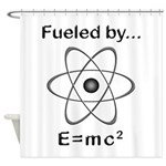 Fueled by E=mc2 Shower Curtain