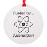 Fueled by Antimatter Round Ornament