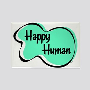 HAPPY HUMAN Rectangle Magnet