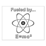 Fueled by E=mc2 Small Poster