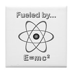 Fueled by E=mc2 Tile Coaster