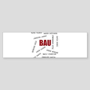 All of the BAU Bumper Sticker