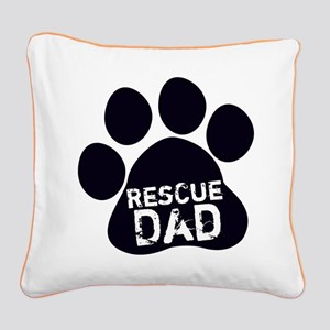 Rescue Dad Square Canvas Pillow