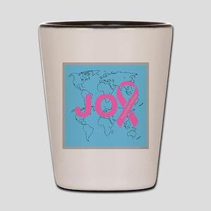 OYOOS JOY support cancer design Shot Glass