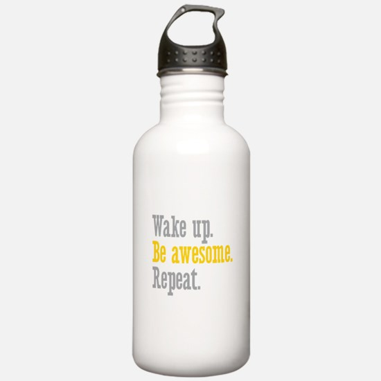 Wake Up Be Awesome Water Bottle