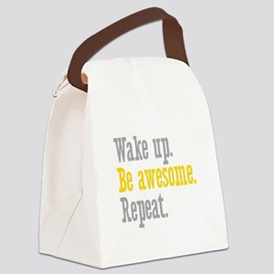 Wake Up Be Awesome Canvas Lunch Bag