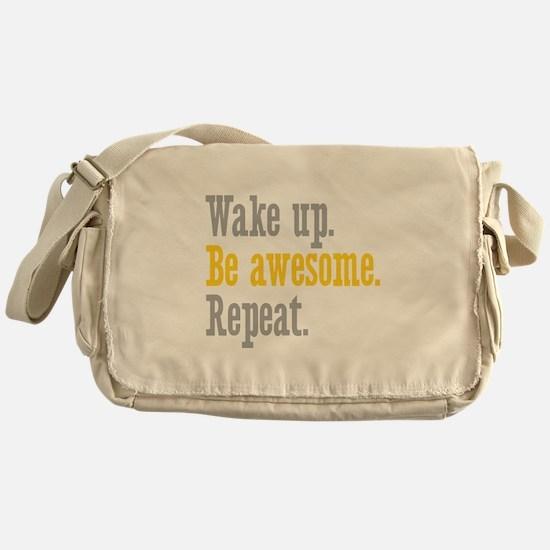 Wake Up Be Awesome Messenger Bag
