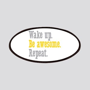 Wake Up Be Awesome Patches