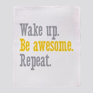 Wake Up Be Awesome Throw Blanket