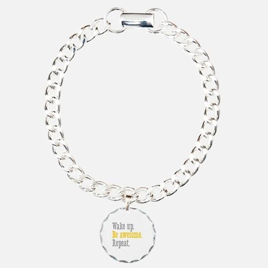 Wake Up Be Awesome Bracelet