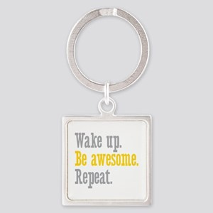 Wake Up Be Awesome Square Keychain