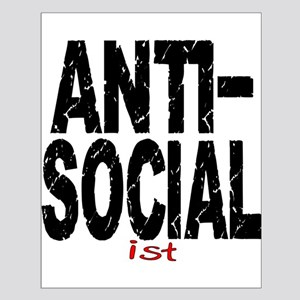Anti-Social-Ist Small Poster