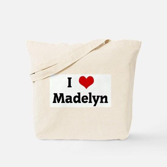 I Love Madelyn Tote Bag