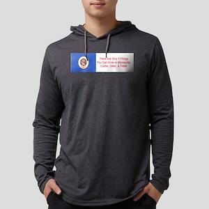 Minnesota Humor #7 Long Sleeve T-Shirt