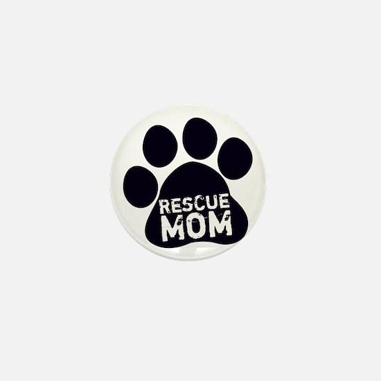 Rescue Mom Mini Button