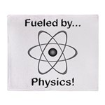 Fueled by Physics Throw Blanket