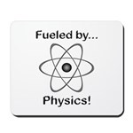 Fueled by Physics Mousepad