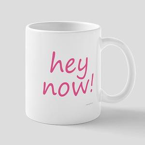 hey now! pink Mug