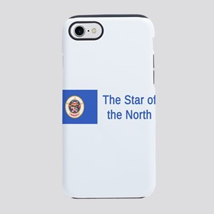 Minnesota Motto #1 iPhone 7 Tough Case