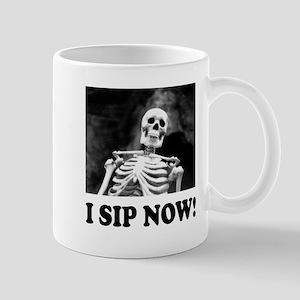 "Lost Skeleton ""I sip now!"" Mugs"