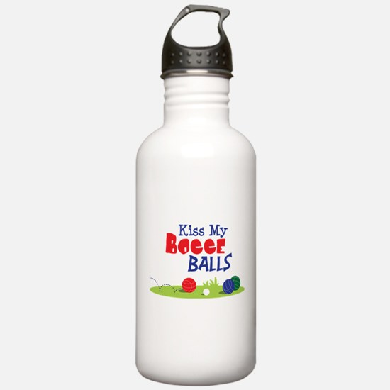 Kiss My BOCCE BALLS Water Bottle