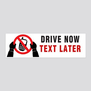 Drive now, Text Later 20x6 Wall Decal