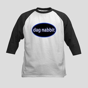 Dag nabbit Kids Baseball Jersey