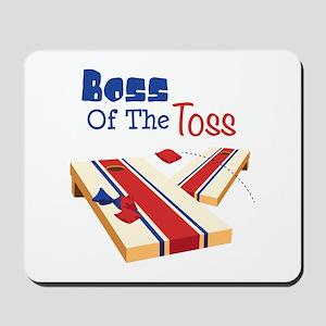 BOSS OF THE TOSS Mousepad