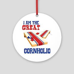 I AM THE GREAT CORNHOLIO Ornament (Round)