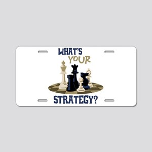 WHATS YOUR STRATEGY? Aluminum License Plate