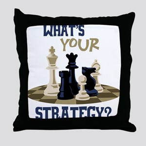 WHATS YOUR STRATEGY? Throw Pillow