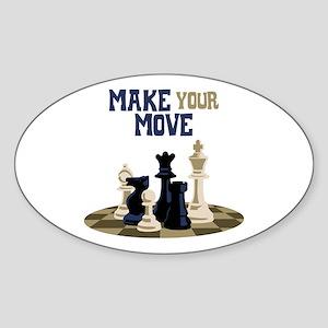 MAKE YOUR MOVE Sticker