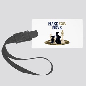 MAKE YOUR MOVE Luggage Tag