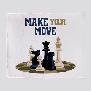 MAKE YOUR MOVE Throw Blanket