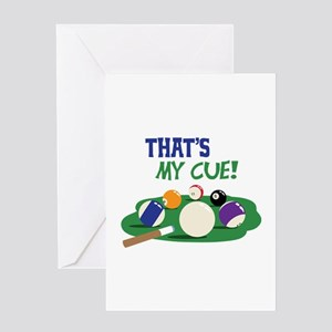THATS MY CUE! Greeting Cards
