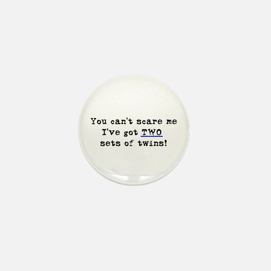 Can't Scare Two Sets Mini Button