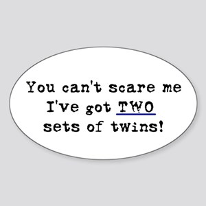 Can't Scare Two Sets Oval Sticker