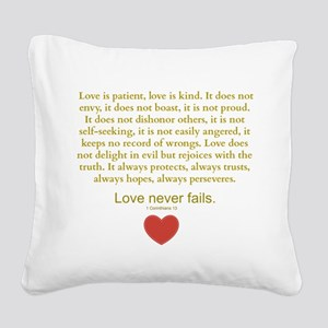 1 Corinthians 13 Square Canvas Pillow
