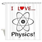 I Love Physics Shower Curtain
