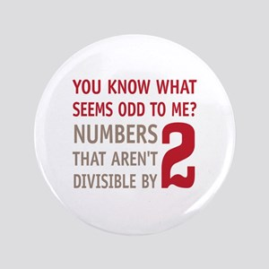 """Odd Even Numbers 3.5"""" Button"""