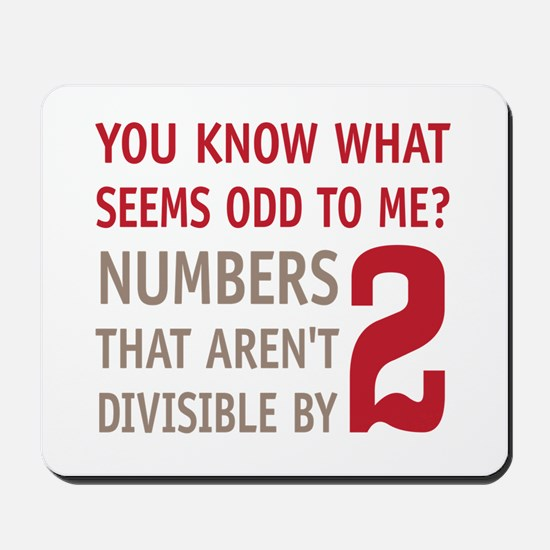 Odd Even Numbers Mousepad