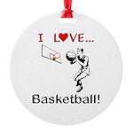 I Love Basketball Round Ornament