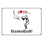 I Love Basketball Banner