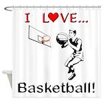 I Love Basketball Shower Curtain