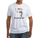 I Love Basketball Fitted T-Shirt