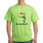 I Love Basketball Green T-Shirt