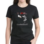 I Love Basketball Women's Dark T-Shirt